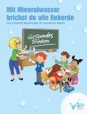 """Kinderbroschüre """"Mit Mineralwasser brichst du alle Rekorde"""""""